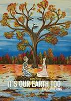 It's Our Earth Too - the Gathering