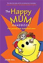 The Happy Mum by Jackie Hall