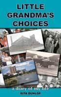 Little Grandma's Choices by Rita Dunlop