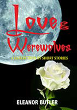Love and Werewolves by Eleanor Butler
