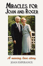 Miracles for Joan and Roger by Joan Esperance