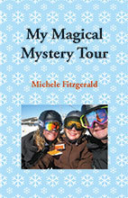 My Magical Mystery Tour by Michelle Fitgerald