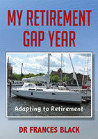 My Retirement Gap Year by Dr Frances Black