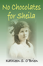 Chocolates for Shelia by Kathleen S. O'Brien