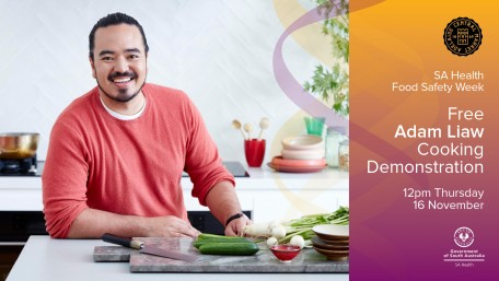 Food Safety Week Cooking Demonstration with Adam Liaw