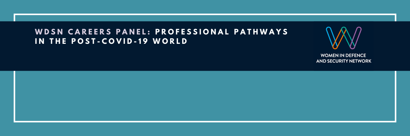 WDSN Careers Panel: Professional pathways in the post-Covid-19 world