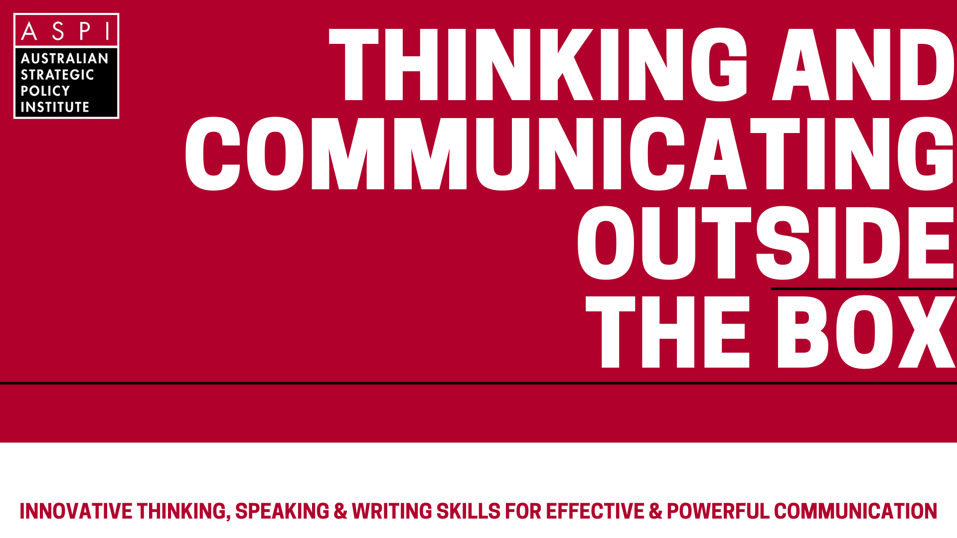 Thinking and Communicating Outside the Box