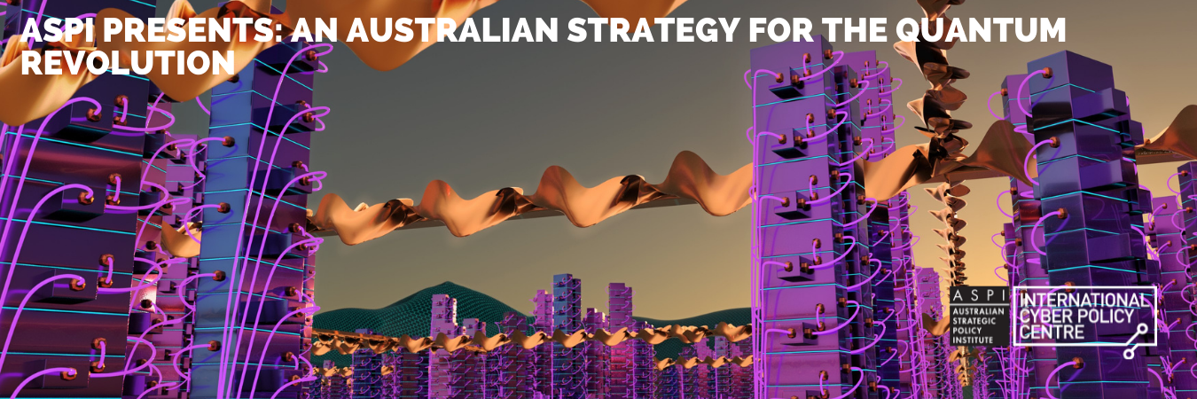 An Australian Strategy for the quantum revolution