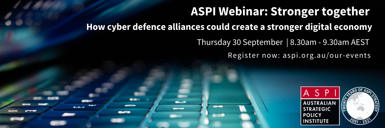 Stronger together: how cyber defence alliances could create a stronger digital economy