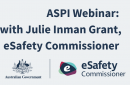 ASPI Webinar: In-Conversation with Julie Inman Grant, eSafety Commissioner