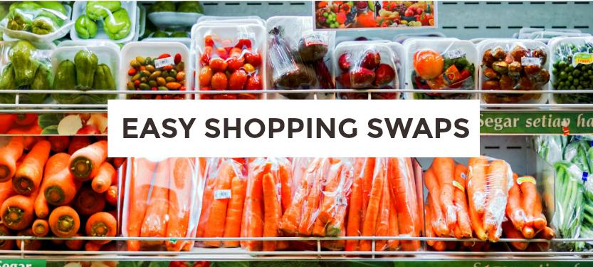 Easy Shopping Swaps