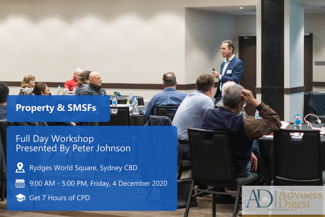 Property & SMSFs Workshop Full Day Workshop, presented by Peter Johnson live at Rydges World Square, Sydney