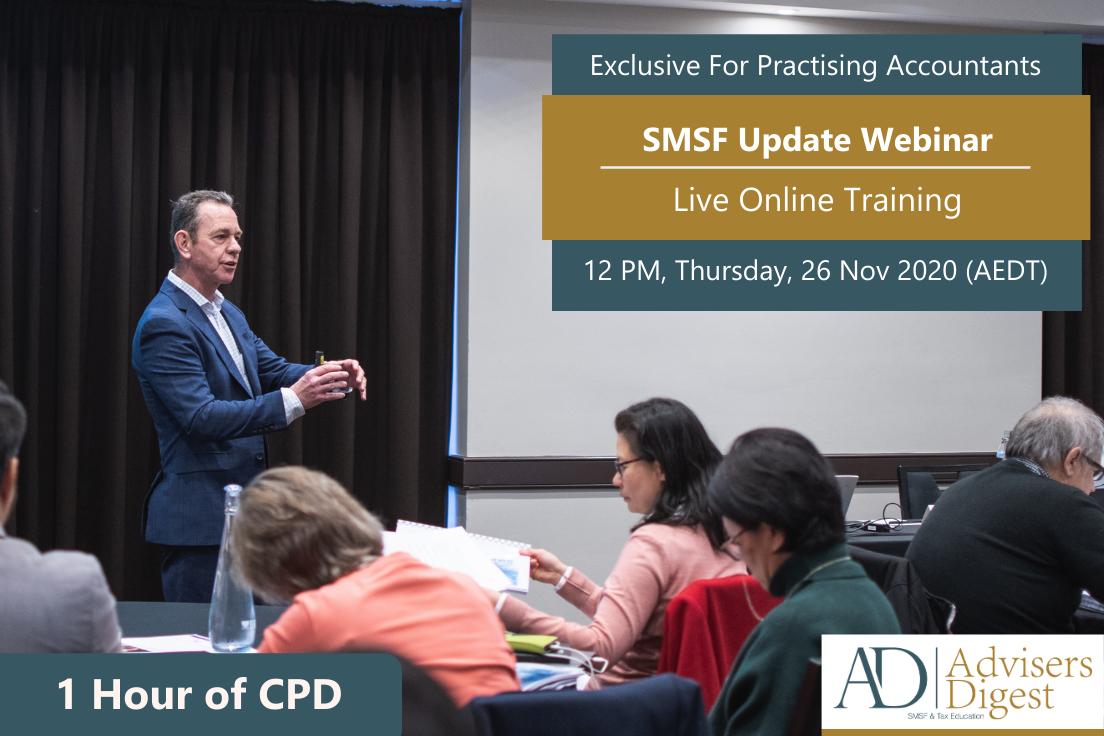 SMSF Update Webinar presented By Peter Johnson of Advisers Digest