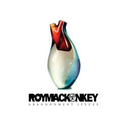 Roymackonkey - Abandonment Issues