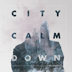City Calm Down - Pleasure & Consequence