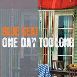 Blue Heat - Eatin' Me Up