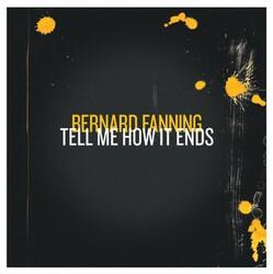 Bernard Fanning - Tell Me How It Ends - Internet Download