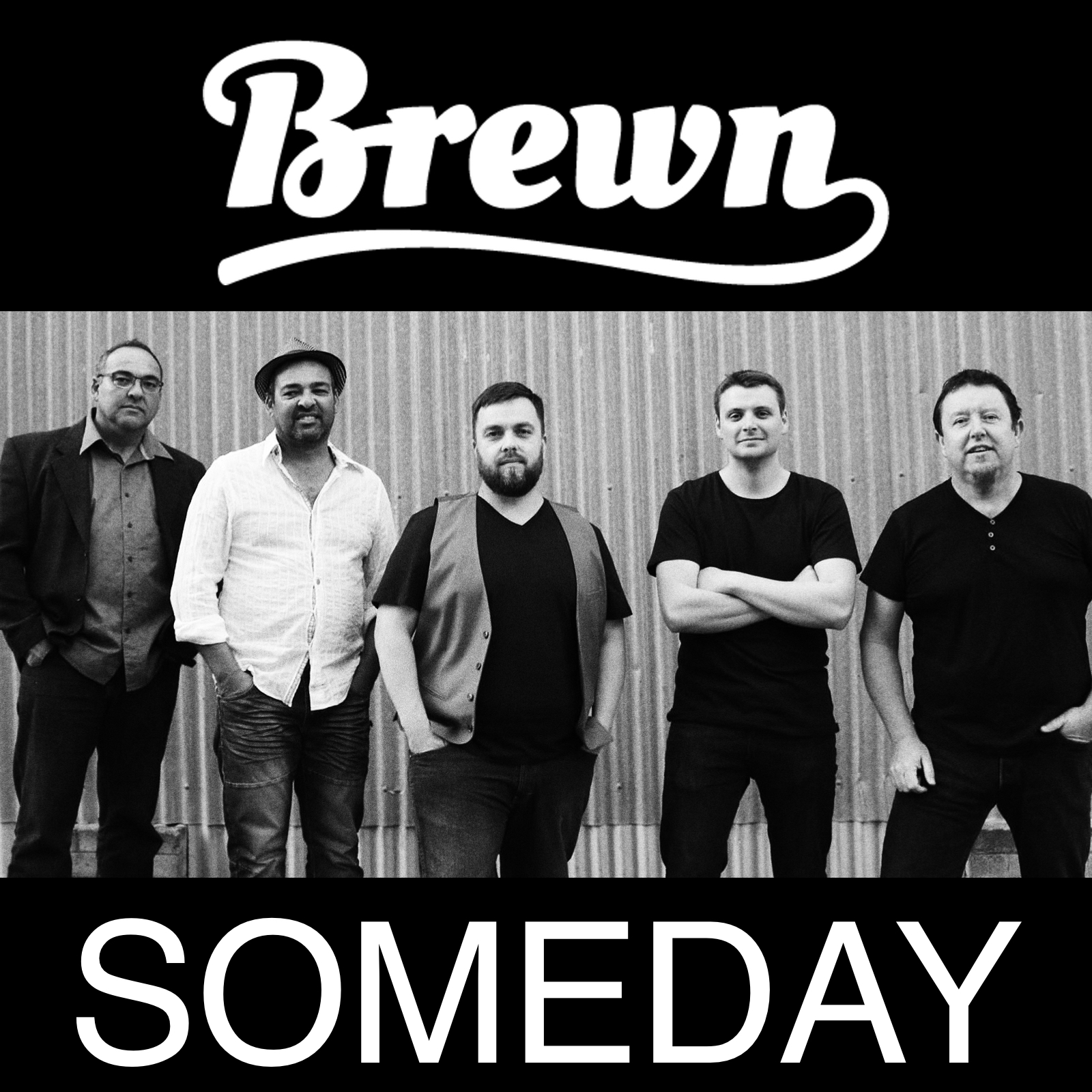Brewn - Someday