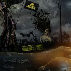 Valhalla Lights - Crucify