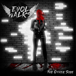 Evol Walks - The Other Side
