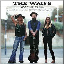 The Waifs  - 6000 Miles