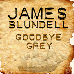 James Blundell - Goodbye Grey