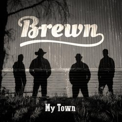 Brewn - My Town