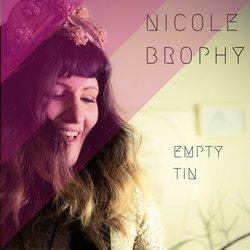 Nicole Brophy  - Empty Tin