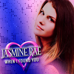 Jasmine Rae - When I Found You