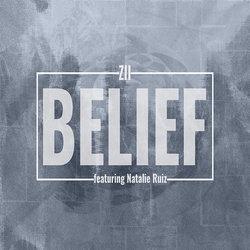 Zii - Belief (ft. Natalie Ruiz) - Internet Download