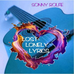 Sonny Rolfe - Too Bloody Hard