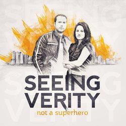 Seeing Verity - Not a Superhero