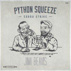 Jimi Beavis  - Python Squeeze, Cobra Strike