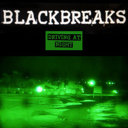 Blackbreaks - Driving At Night