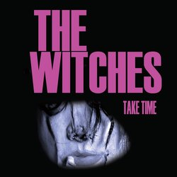 The Witches - Take Time