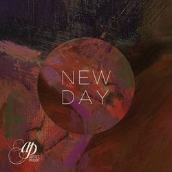 Artist Proof - New Day - Internet Download