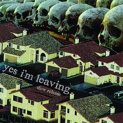 Yes I'm Leaving - Fear