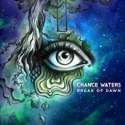 Chance Waters - Break Of Dawn