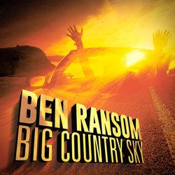 Ben Ransom - Big Country Sky