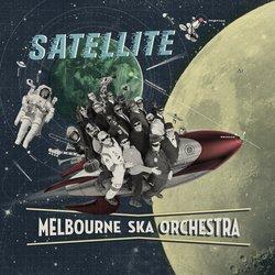 Melbourne Ska Orchestra  - Satellite - Internet Download