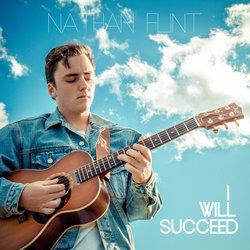 Nathan Flint - I Will Succeed