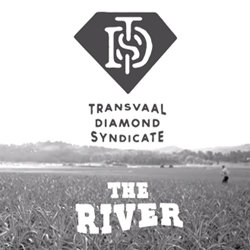 Transvaal Diamond Syndicate - The River