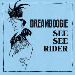 Dreamboogie - See See Rider