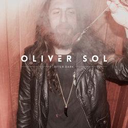 Oliver Sol - After Dark