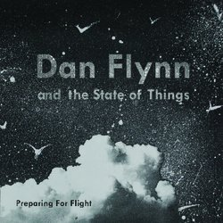 Dan Flynn and The State of Things - Heavy Lies the Crown