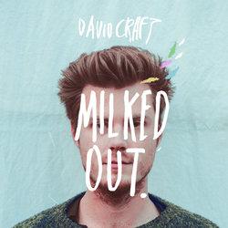 David Craft - Milked Out - Internet Download