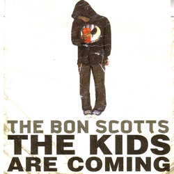 The Bon Scotts - The Kids Are Coming - Internet Download