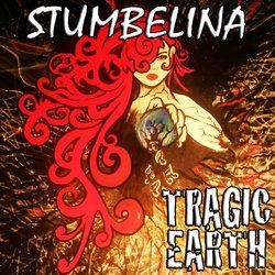Tragic Earth - Stumbelina