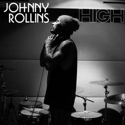 Johnny Rollins - High