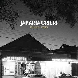 Jakarta Criers - All Been Done